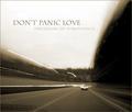 Don't Panic Love