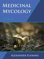 Medicinal Mycology