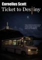 Ticket to Destiny