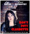 Don't pity Claudette