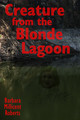 Creature from the Blonde Lagoon