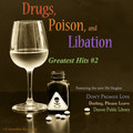 Drugs, Poison, and Libation