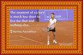 187 Martina Navratilova on Priorities