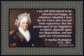 195 Martha Washington on Attitude