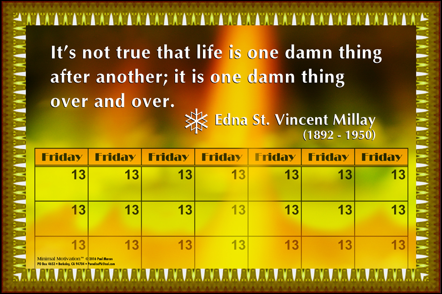 125 Edna St. Vincent Millay on Life