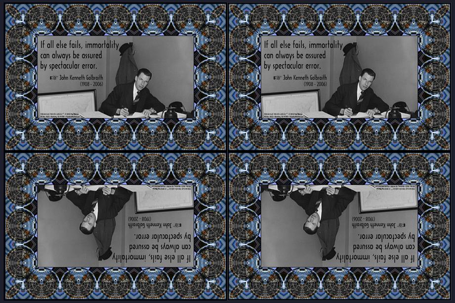 020 John Kenneth Galbraith on Fame (wallet print)
