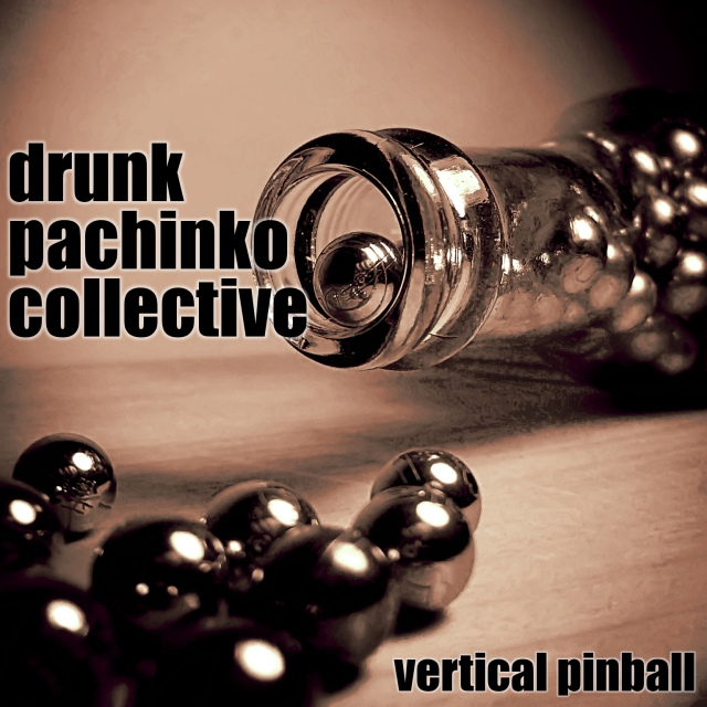 Drunk Pachinko Collective