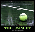 The Rainout