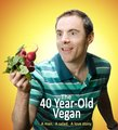 The 40 Year Old Vegan