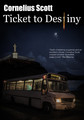 Ticket to Destiny